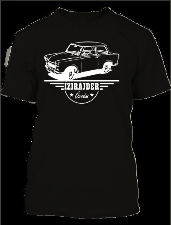 Ízirájder öcsém Trabant férfi póló fekete