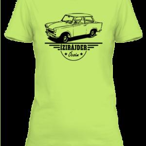 Ízirájder öcsém Trabant – Női póló