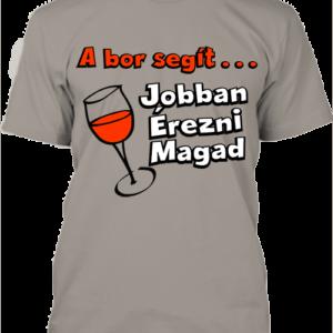 A bor segít jobban érezni magad – Férfi póló