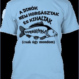 A dinók kihaltak_horgászat – Férfi póló