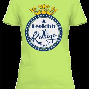 A legjobb kolléga – Női póló