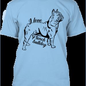 I love french bulldog francia bulldog- Férfi póló