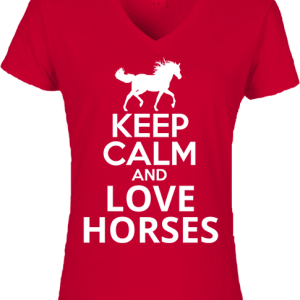 Keep calm and love horses – Női V nyakú póló