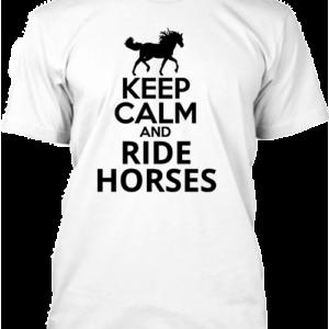 Keep calm and ride horses lovas – Férfi póló