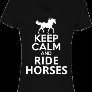 Keep calm and ride horses – Női V nyakú póló