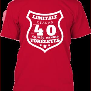 Limitált kiadás 40 – Férfi póló