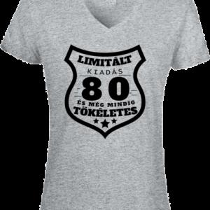 Limitált kiadás 80 – Női V nyakú póló