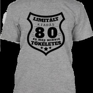 Limitált kiadás 80 – Férfi póló