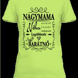 Nagymama1 – Női póló