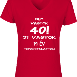 Születésnap 40 – Női V nyakú póló