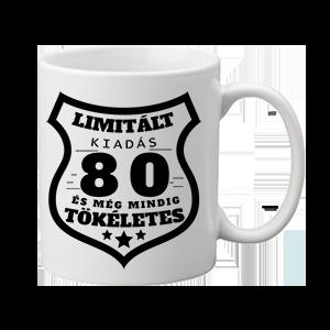 Limitált kiadás 80 – bögre
