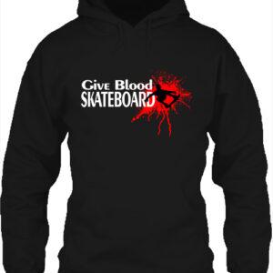 Give blood skateboard gördeszka- Unisex kapucnis pulóver