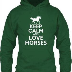 Keep calm and love horses lovas- Unisex kapucnis pulóver