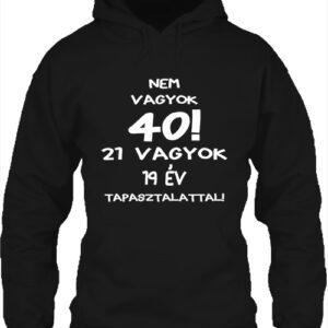 Születésnap 40 – Unisex kapucnis pulóver