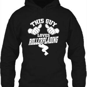 This guy loves rollerblading görkorcsolya- Unisex kapucnis pulóver