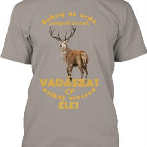 Suhog az erdő szarvas vadászat – Férfi póló