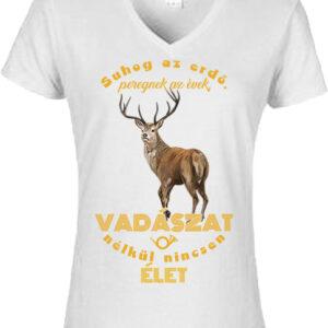 Suhog az erdő szarvas vadászat – Női V nyakú póló