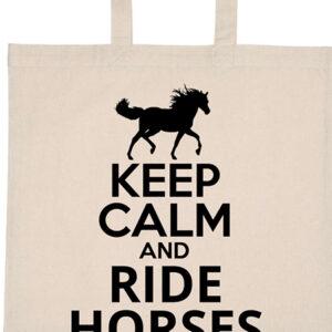 Keep calm and ride horses lovas – Basic rövid fülű táska