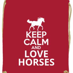 Keep calm and love horses lovas – Prémium tornazsák