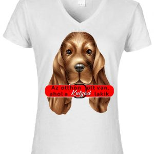 Otthon ahol a kutya- Női V nyakú póló