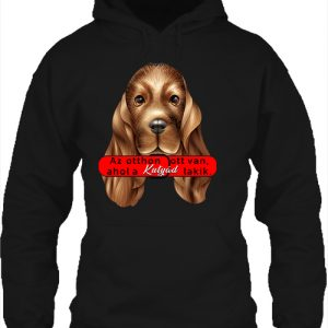 Otthon ahol a kutya – Unisex kapucnis pulóver