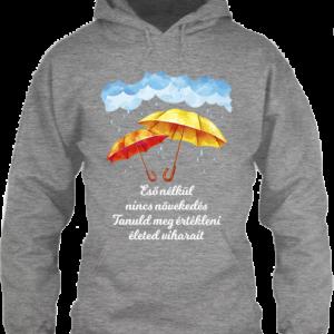 Eső nélkül nincs növekedés – Unisex kapucnis pulóver