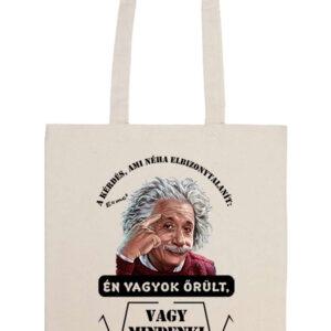 Mindenki őrült_Einstein – Prémium hosszú fülű táska