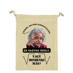 Mindenki őrült Einstein – Vászonzacskó kicsi