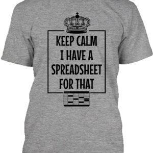Keep calm I have a spreadsheet – Férfi póló
