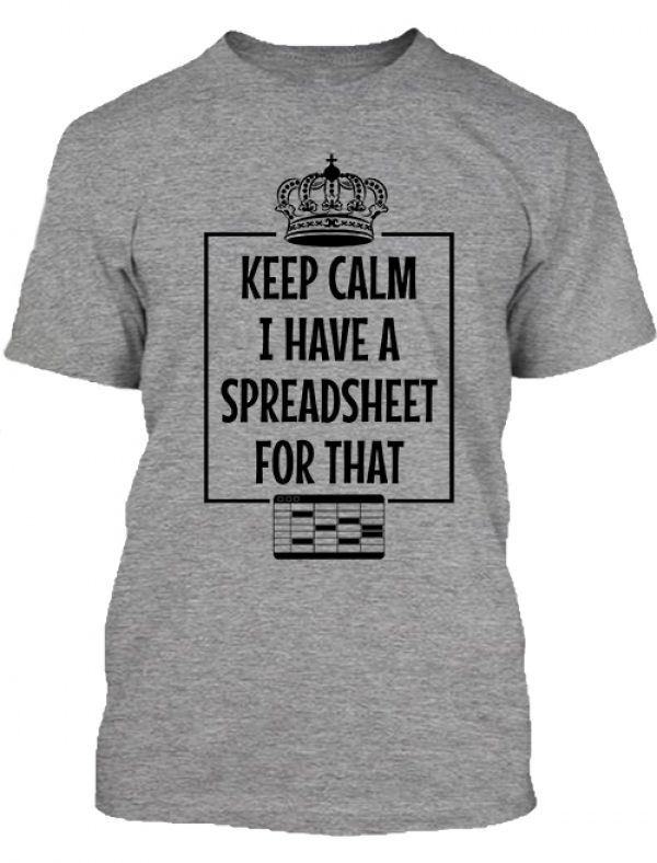 Férfi póló Keep calm I have a spreadsheet szürke
