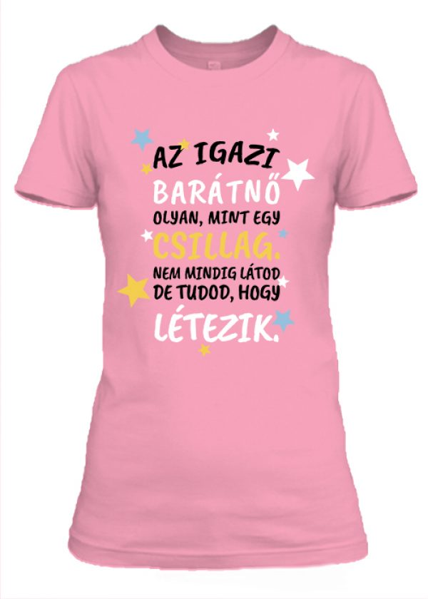 Női póló Az igazi barátnő pink
