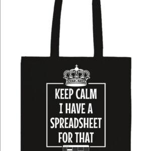 Keep calm I have a spreadsheet – Prémium hosszú fülű táska
