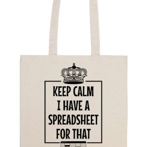 Keep calm I have a spreadsheet – Basic hosszú fülű táska