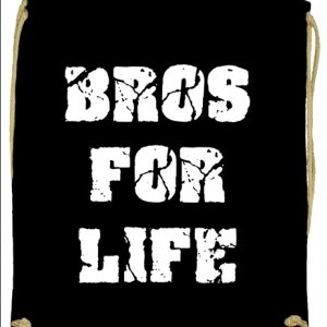 Bros for life- Prémium tornazsák