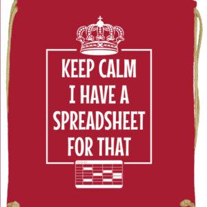 Keep calm I have a spreadsheet- Prémium tornazsák