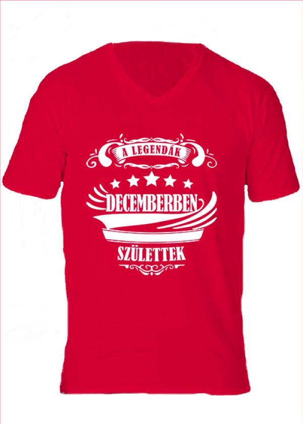 Férfi V nyakú póló A legendák decemberben születtek piros