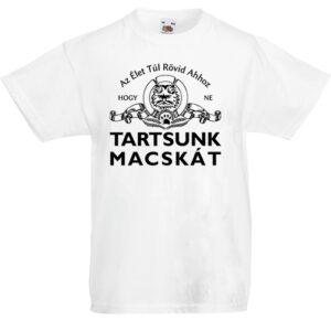 Tartsunk macskát- Gyerek póló