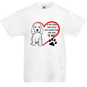 Ha van kutyád- Gyerek póló