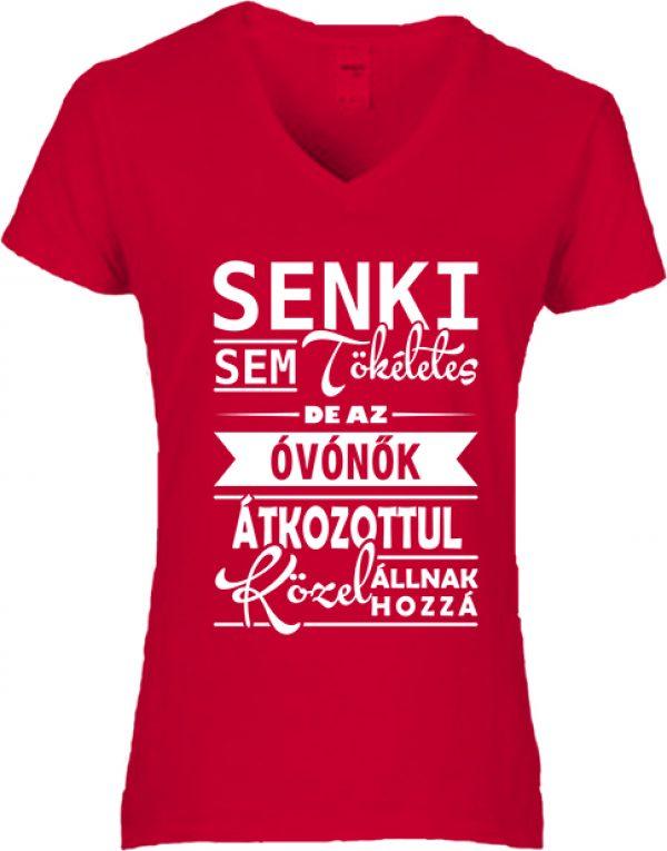 Női V nyakú póló Tökéletes óvónők piros