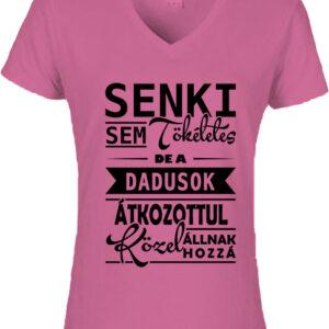 Tökéletes dadusok-Női V nyakú póló
