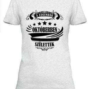 A legendák októberben születtek – Női póló