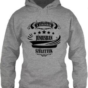 A legendák júniusban születtek – Unisex kapucnis pulóver