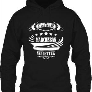A legendák márciusban születtek – Unisex kapucnis pulóver