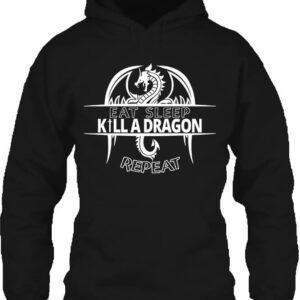 Eat sleep kill a dragon repeat – Unisex kapucnis pulóver