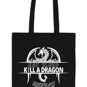 Eat sleep kill a dragon – Prémium hosszú fülű táska