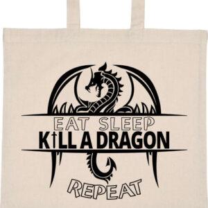 Eat sleep kill a dragon – Basic rövid fülű táska