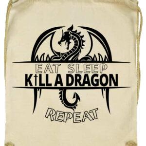 Eat sleep kill a dragon repeat- Basic tornazsák