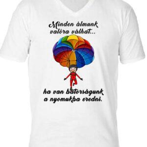Minden álmunk valóra válhat ejtőernyő – Férfi V nyakú póló