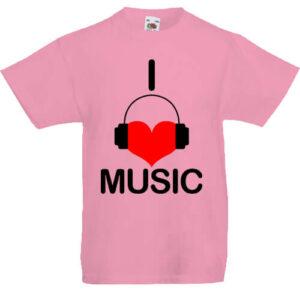 I love music- Gyerek póló