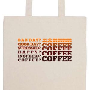 I love coffee- Prémium hosszú fülű táska